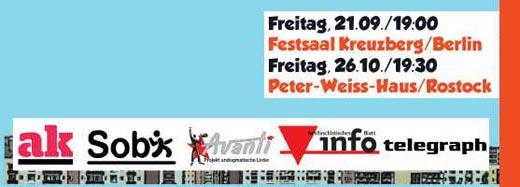 Eine Veranstaltung vom Antifaschistischen Infoblatt, analyse & kritik, Avanti - Projekt undogmatische linke, telegraph, avanti, sobi - soziale Bildung e.v. Rostock.